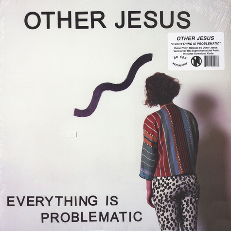 Other Jesus - Everything Is Problematic