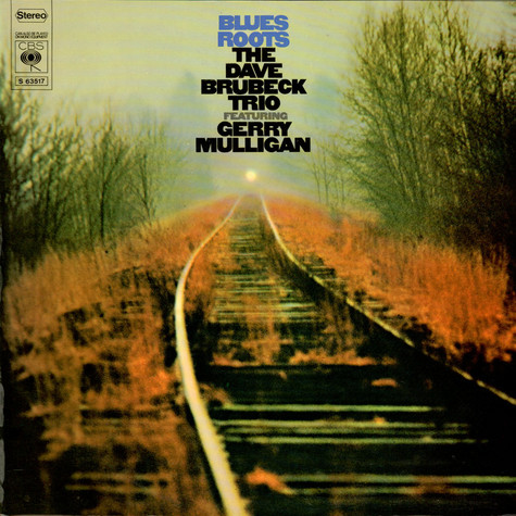 The Dave Brubeck Trio Featuring Gerry Mulligan - Blues Roots