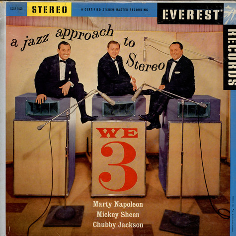 We Three - A Jazz Approach In Stereo