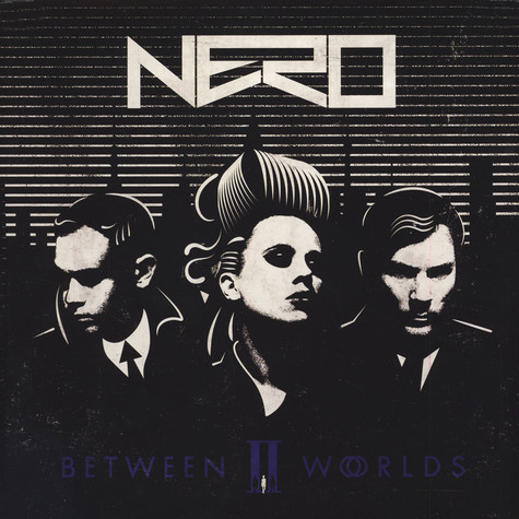 Nero - Between II Worlds