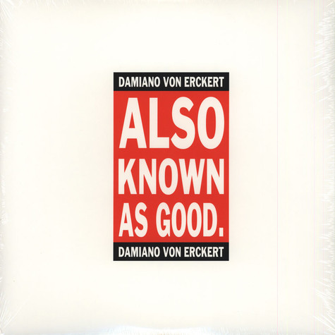 Damiano von Erckert - Also Known As Good