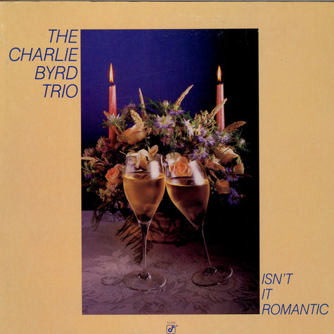 Charlie Byrd Trio - Isn't It Romantic