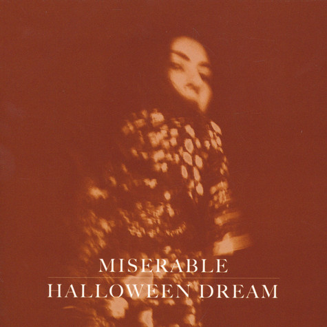 Miserable - Halloween Dream EP (Deluxe Edition)