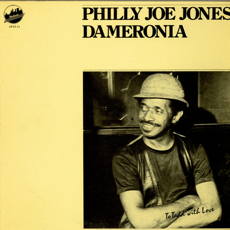 Philly Joe Jones Dameronia - To Tadd With Love