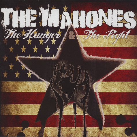 Mahones, The - The Hunger & The Fight Part 2
