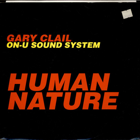 Gary Clail & On-U Sound System - Human Nature