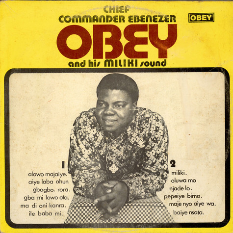 Ebenezer Obey, Cheif Commander Ebenezer Obey And His International Brothers - Chief Commander Ebenezer Obey And His Miliki Sound