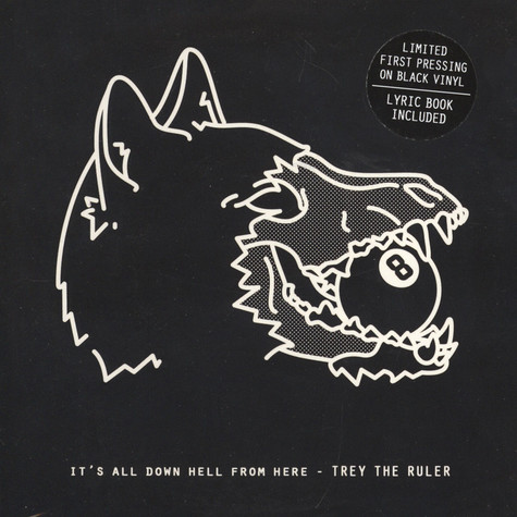 Trey The Ruler - It's All Down Hell From Here