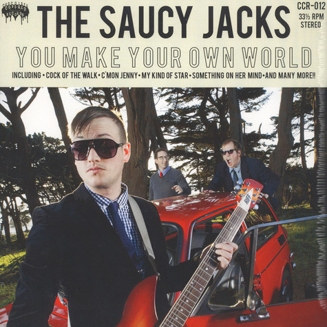 Saucy Jacks, The - You Make Your Own World