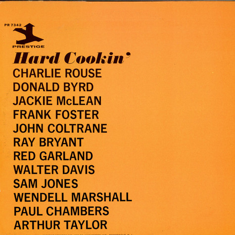 Charlie Rouse, Donald Byrd, Jackie McLean, Ray Bryant, Frank Foster, Art Taylor - Hard Cookin'