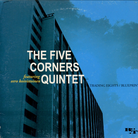 The Five Corners Quintet  ft. Eero Koivistoinen - Trading Eights