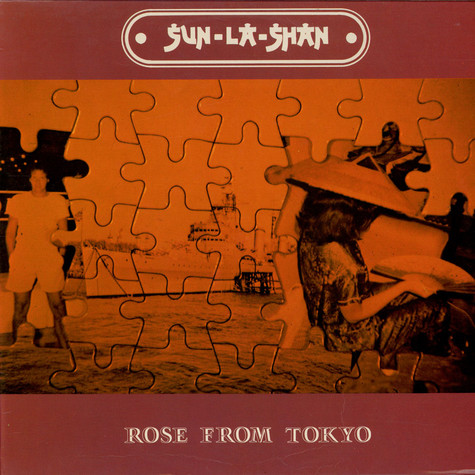 Sun-La-Shan - Rose From Tokio