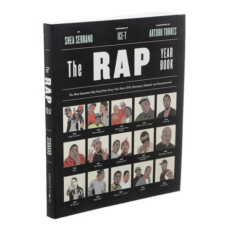 Shea Serrano - The Rap Yearbook