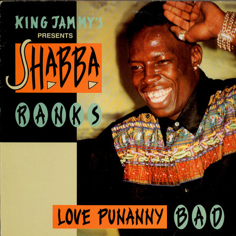 Shabba Ranks - Love Punanny Bad