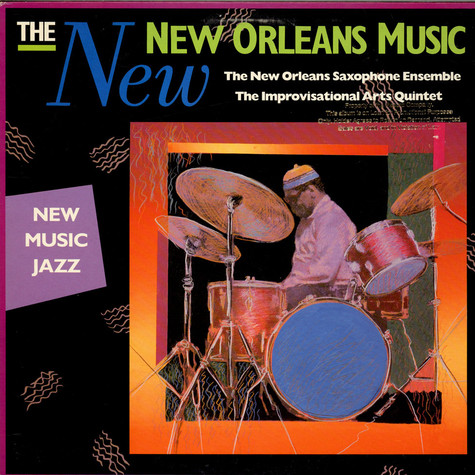 New Orleans Saxophone Ensemble, The & Improvisational Arts Quintet, The - The New New Orleans Music: New Music Jazz