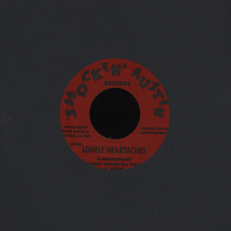 Clarendonians, The / Peter Austin & Larry Marshall - Lonely Heartaches / Money Girl