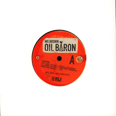Mr Brown - Oil Baron Feat. Cappo, Jesht, Pneumatic, Emcee Killa, Solar Black, Teslas Ghost, Ray Vendetta, Mnsr Frites, Brotherman, Confucius MC, Kashmere & Life MC