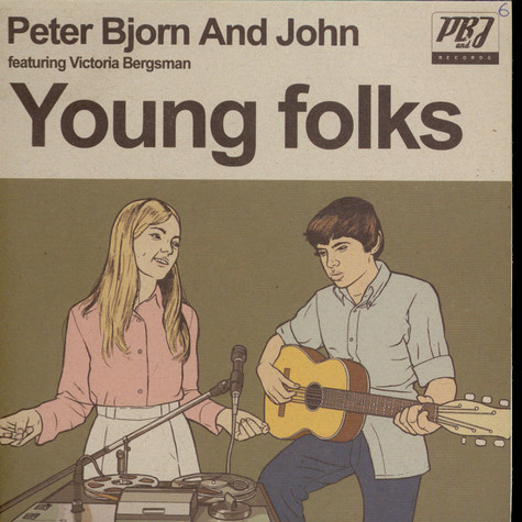 Peter Bjorn And John Featuring Victoria Bergsman - Young Folks / Ancient Curse