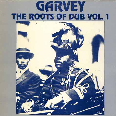 Roots Syndicate - Garvey - The Roots Of Dub Vol. 1