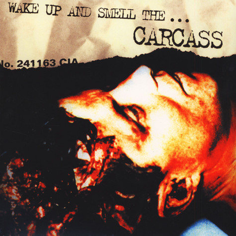 Carcass - Wake Up And Smell The …