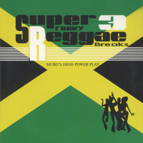 DJ Muro - Super Funky Reggae Breaks 3