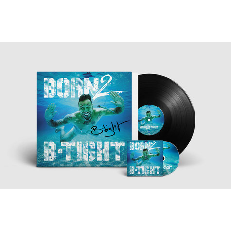 B-Tight - Born 2 B-Tight Signierte Vinyl Edition