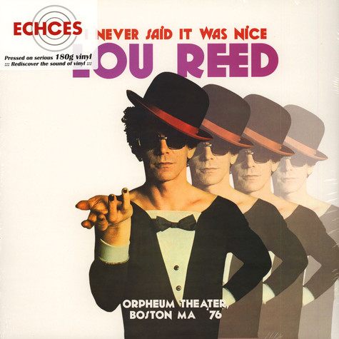 Lou Reed - I Never Said It Was Nice, Orpheum Theater