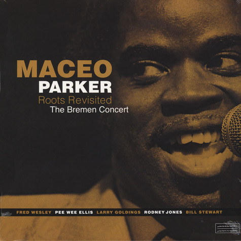 Maceo Parker - Roots Visited - The Bremen Concert