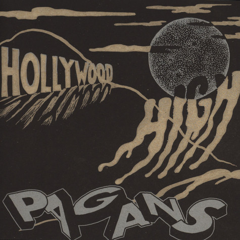 Mike Hudson & The Pagans - Hollywood High