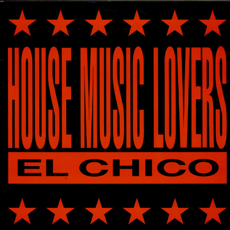 El Chico - House Music Lovers