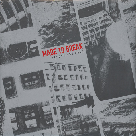 Made To Break - Before The Code