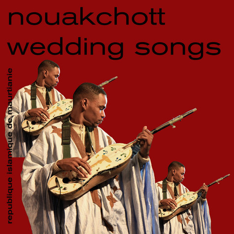 V.A. - Nouakchott Wedding Songs