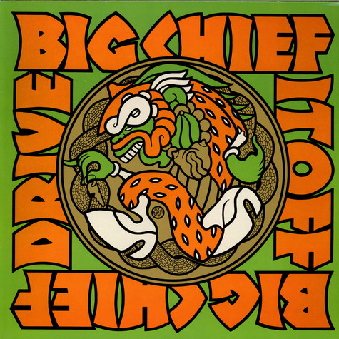 Big Chief - Drive It Off