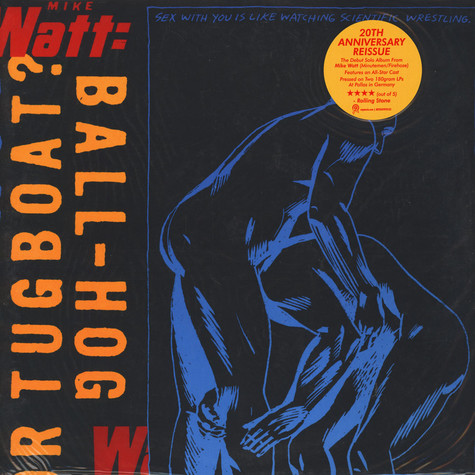Mike Watt - Ball-Hog Or Tugboat