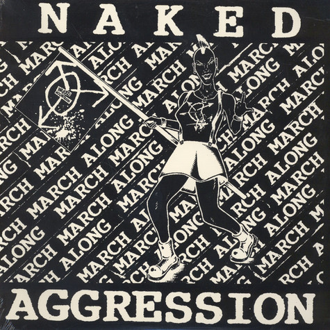 Naked Agression - March March Along