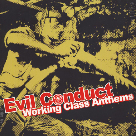 Evil Conduct - Working Class Anthems