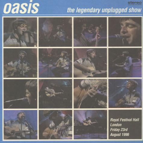 Oasis - The Legendary Unplugged Show