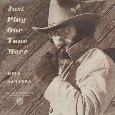 Bill Staines - Just Play One Tune More
