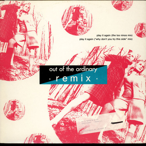 Out Of The Ordinary - Play It Again (Remix)
