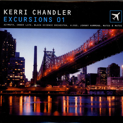 Kerri Chandler - Excursions 01