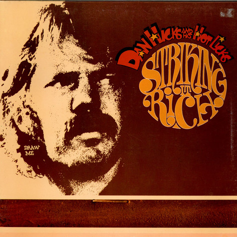 Dan Hicks And His Hot Licks - Striking It Rich!