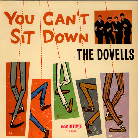 Dovells, the - You Can't Sit Down