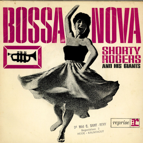 Shorty Rogers And His Giants - Bossa Nova
