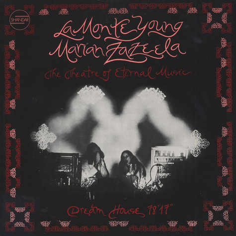 La Monte Young & Marian Zazeela - Dream House 78'17""