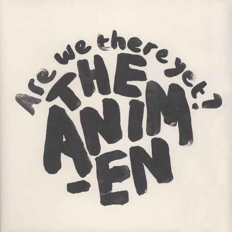 Animen, The - Are We there Yet?