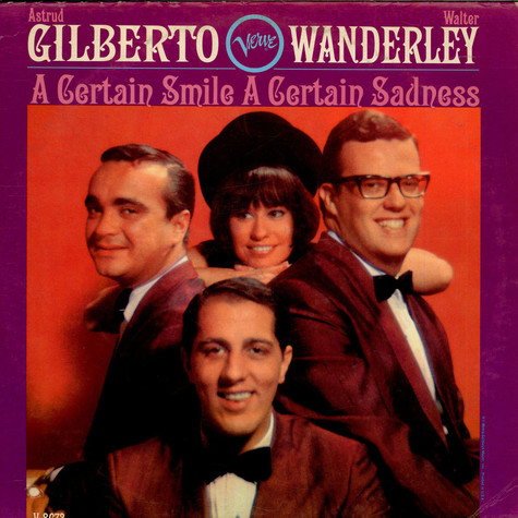 Astrud Gilberto / Walter Wanderley - A Certain Smile A Certain Sadness