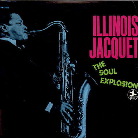 Illinois Jacquet - The Soul Explosion