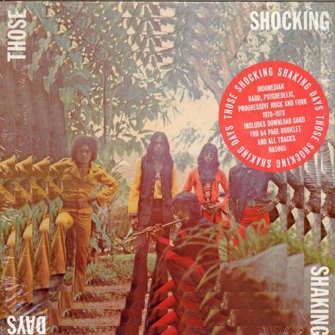 V.A. - Those Shocking Shaking Days. Indonesian Hard, Psychedelic, Progressive Rock And Funk: 1970 - 1978