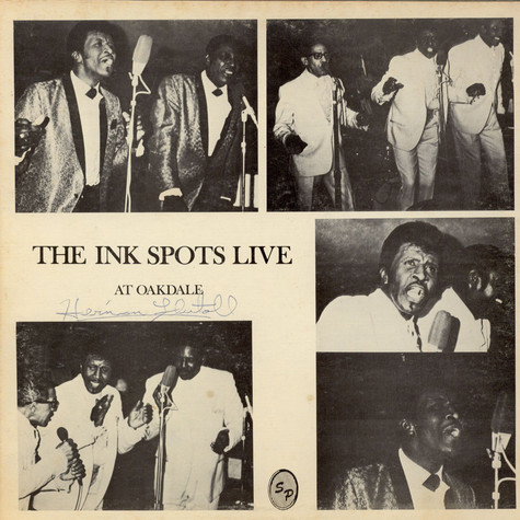 Ink Spots, The - The Ink Spots Live At Oakdale