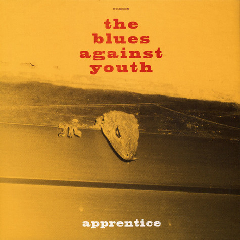 Blues Against You, The - Apprentice